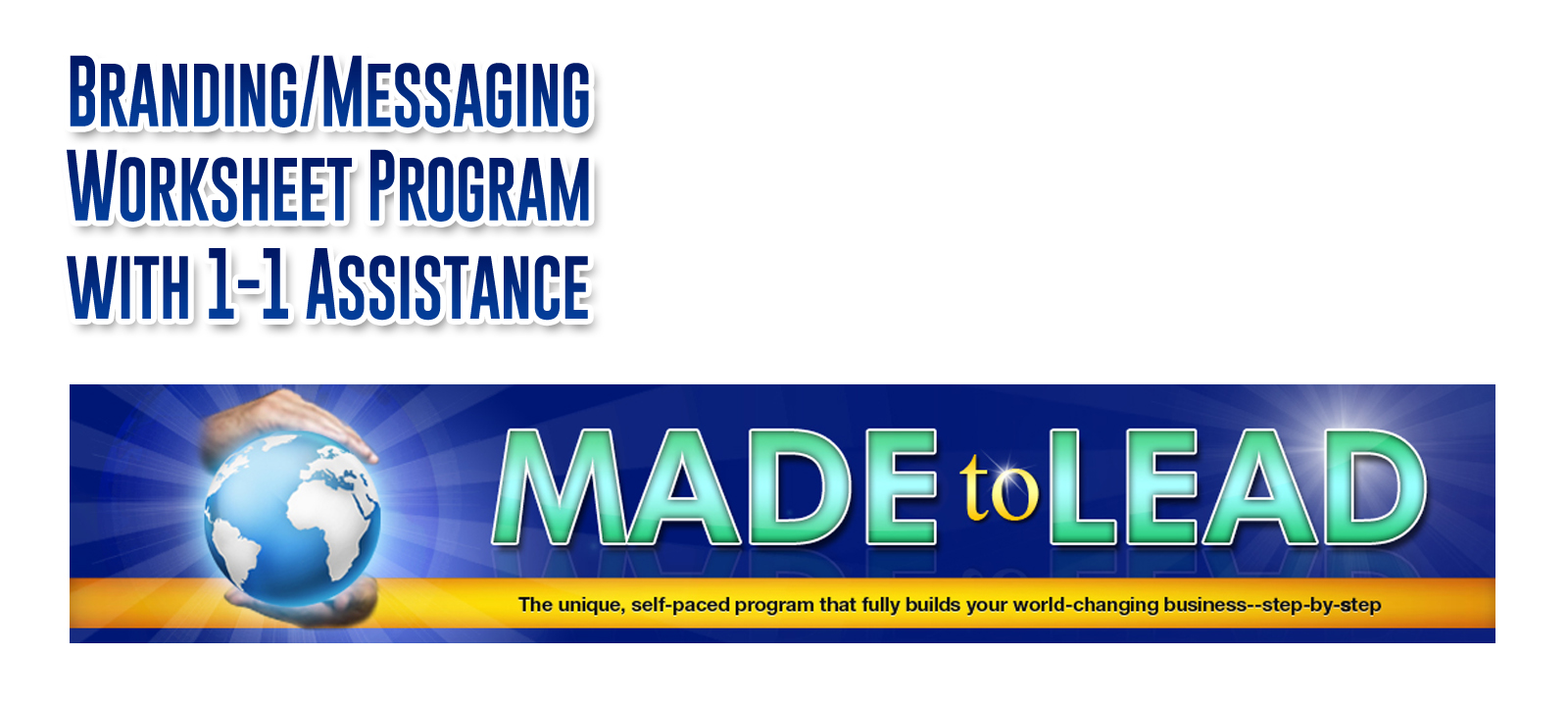 Made-to-Lead Worksheet Program